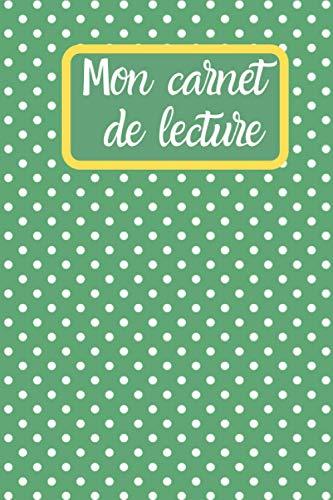 Mon carnet de lecture: Mon Journal de Lecture à Remplir.Carnet de Lecture Lycée & Collège