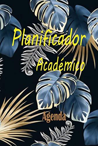 PLANIFICADOR ACADÉMICO: Libro - Agenda didáctico fácil de llenar y escribir de 120 páginas. Permite al estudiante, niños, niñas, universitarios organizar tareas, deberes, actividades escolares.