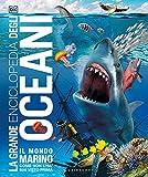La grande enciclopedia degli oceani