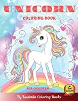 Unicorn Coloring Book for Children: Funny UNICORN coloring - Adventures with coloring pages - learn to color Unicorn Activity Book - coloring books of mythical animals for kids