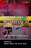 Beyond the Boundaries of Bollywood: The Many Forms of Hindi Cinema (South Asian Cinemas (Oxford University Press))