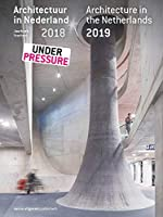 Architectuur in Nederland / Architecture in the Netherlands: Jaarboek 2018/2019 / Yearbook 2018/2019 (Architecture in the Netherlands Yearbook)