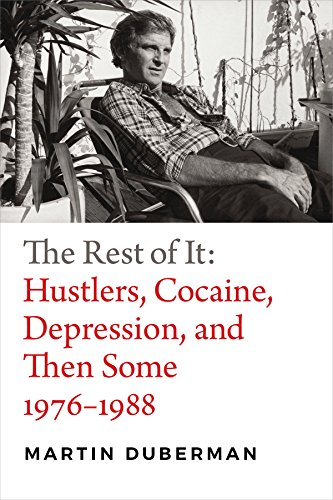 Image of The Rest of It: Hustlers, Cocaine, Depression, and Then Some, 1976–1988