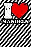 Notizbuch liniert: Mandeln Geschenke lustig Mandel-Liebhaber