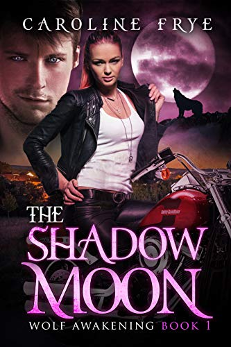 The Shadow Moon: Wolf Awakenings