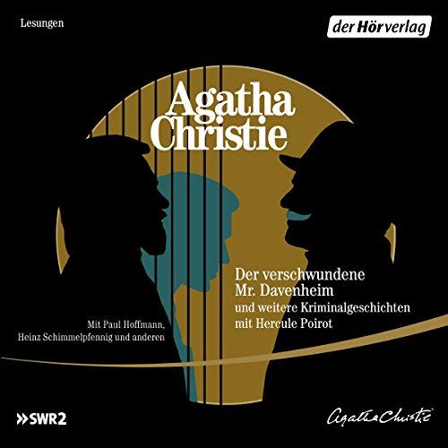 Der verschwundene Mr. Davenheim und weitere Kriminalgeschichten mit Hercule Poirot audiobook cover art