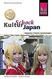 Reise Know-How KulturSchock Japan: Alltagskultur, Traditionen, Verhaltensregeln, ... - Martin Lutterjohann