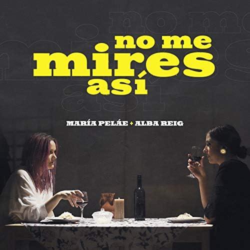 María Peláe & Alba Reig