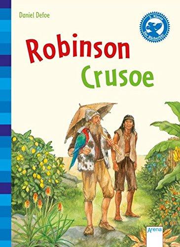 Robinson Crusoe: Der Bücherbär: Klassiker für Erstleser: