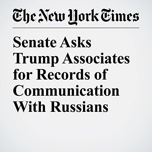 Senate Asks Trump Associates for Records of Communication With Russians copertina