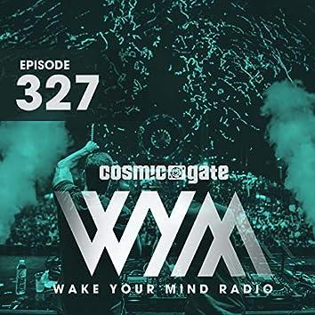 Wake Your Mind Radio 327