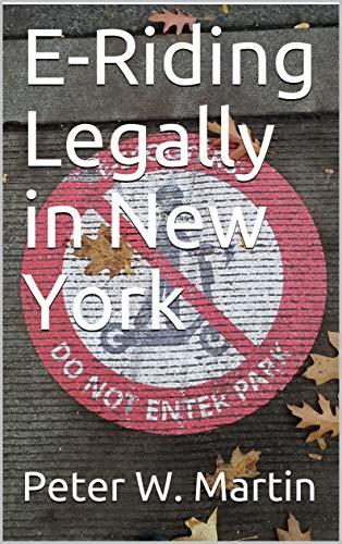E-Riding Legally in New York (English Edition)