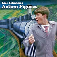 Eric Johnsons Action Figures