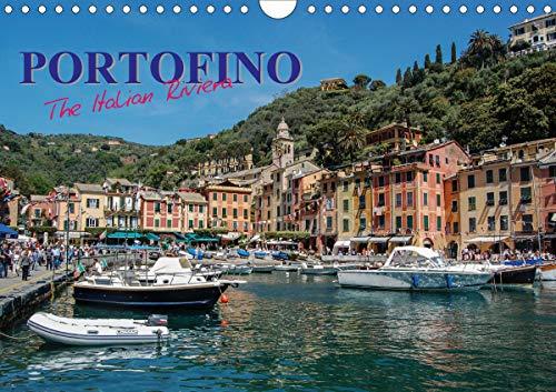 Portofino the Italian Riviera (Wall Calendar 2021 DIN A4 Landscape)