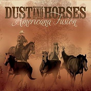 Dust and Horses: Americana Fusion