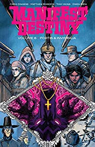 Manifest Destiny Vol. 6: Fortis & Invisiblia (English Edition)