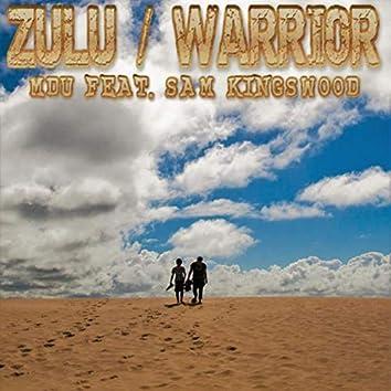 Zulu / Warrior (feat. Sam Kingswood)
