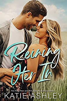 Reining Her In by [Katie Ashley]