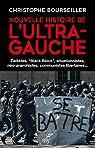 Nouvelle histoire de l'ultra-gauche par Bourseiller