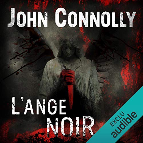 L'Ange noir     Charlie Parker 6              By:                                                                                                                                 John Connolly                               Narrated by:                                                                                                                                 François Tavares                      Length: 16 hrs and 1 min     Not rated yet     Overall 0.0