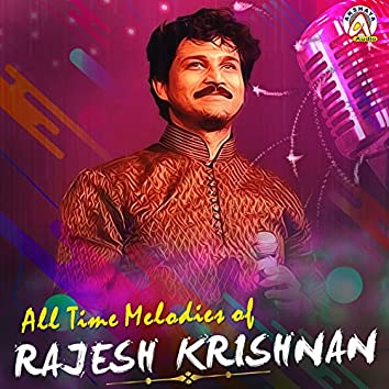 All Time Melodies of Rajesh Krishnan