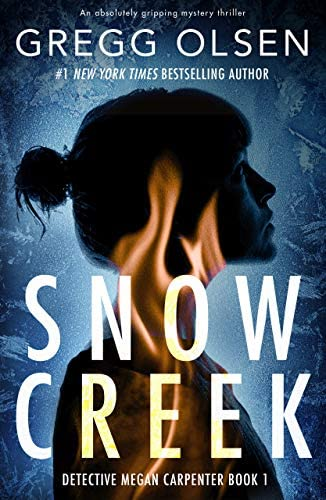 Snow Creek An absolutely gripping mystery thriller Detective Megan Carpenter Book 1 product image