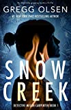 Snow Creek: An absolutely gripping mystery thriller (Detective Megan Carpenter Book 1)