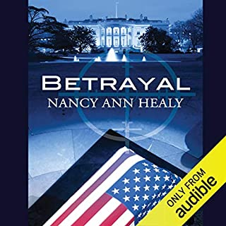 Betrayal                   By:                                                                                                                                 Nancy Ann Healy                               Narrated by:                                                                                                                                 Cassandra York                      Length: 14 hrs     Not rated yet     Overall 0.0