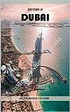 Bem- vindo ao Dubai!: Guia para organizar a sua viagem! (Portuguese Edition)