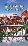 Christmas Cow Bells (A Buttermilk Creek Mystery)