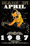 Made In April 1987-Limited Edition Notebook: Cat On DJ Playing Music With Disco Light Compostion, April Planner: Funny Kitty Cat Dj And Disco Lights Journal-April Planner