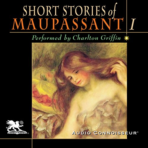 The Short Stories of Guy de Maupassant, Volume 1 audiobook cover art