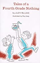 By Judy Blume: Tales of a Fourth-Grade Nothing