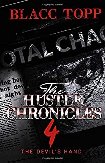 The Hustle Chronicles 4: The Devil's Hand