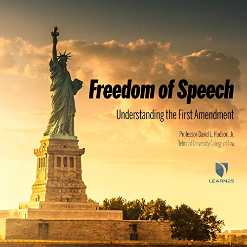Freedom of Speech: Understanding the First Amendment Audiobook By David L. Hudson cover art