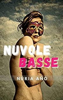 Nuvole basse (Italian Edition) de [Núria Añó, Cinzia Rizzotto]