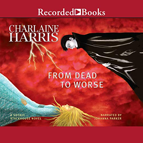 From Dead to Worse Audiobook By Charlaine Harris cover art