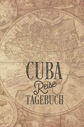Kuba Reisetagebuch: Urlaubstagebuch Kuba.Reise Logbuch für 40 Reisetage für Reiseerinnerungen der schönsten Urlaubsreise Sehenswürdigkeiten und ... Notizbuch,Abschiedsgeschenk