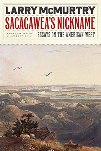 Sacagawea's Nickname: Essays on the American West