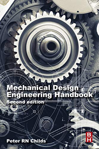 Mechanical Design Engineering Handbook (English Edition)