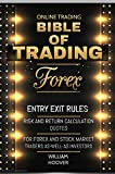 Bible Of Trading: Entry Exit Rules, Risk And Return Calculation Quotes, For Forex and Stock Market Traders As Well As Investors (English Edition)