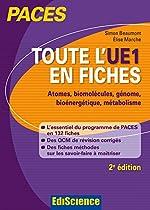 Toute l'UE1 en fiches PACES - Atomes, biomolécules, génome, bioénergétique, métabolisme d'Elise Marche