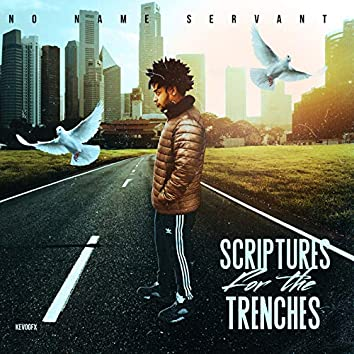 Scriptures for the Trenches
