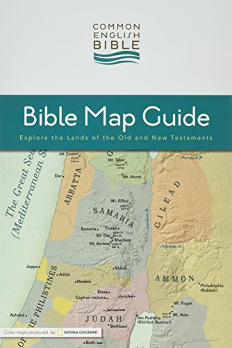 Compare Textbook Prices for Common English Bible: Bible Map Guide: Explore the Lands of the Old and New Testaments Bible Common English Guide Edition ISBN 9781609260743 by Common English Bible