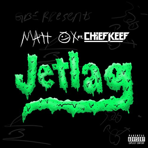 Jetlag [Explicit] [feat. Chief Keef]