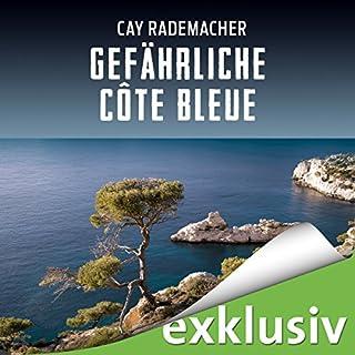 Gefährliche Côte Bleue. Ein Provence-Krimi Titelbild
