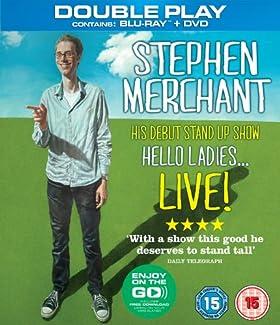 Stephen Merchant - Hello Ladies... Live!