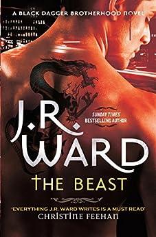 [J. R. Ward]のThe Beast (Black Dagger Brotherhood Book 14) (English Edition)