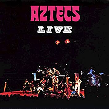 Aztecs Live (Remastered)