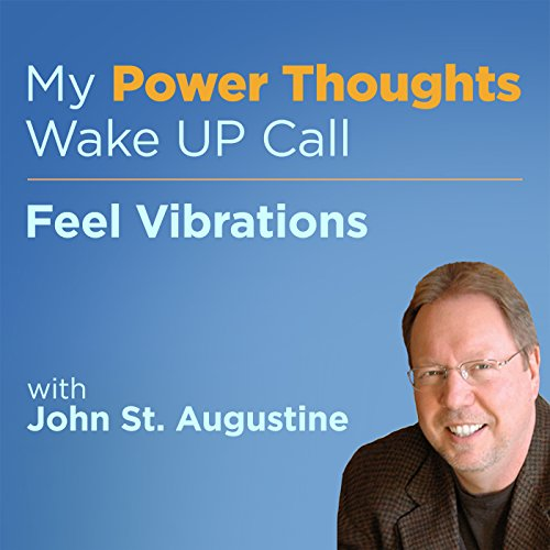 Feel Vibrations with John St. Augustine audiobook cover art
